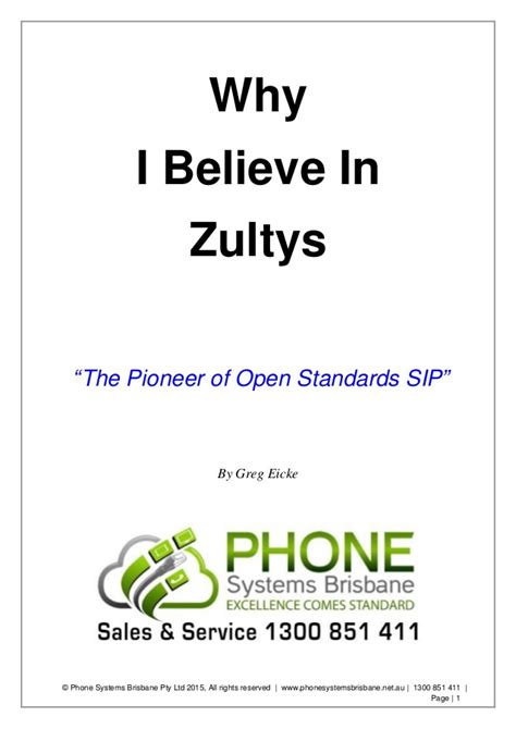 Why I Believe In by Phone Systems Brisbane Why I Believe In Zultys