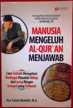 Wanita Mengeluh Al Quran Menjawab penerbit al qudwah archives wisata buku islam