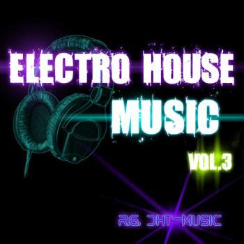 Va Electro House Music Vol 3 2012 Electro House House Mp3 скачать