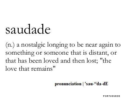 portuguese tattoo quotes tumblr saudade is a portuguese and galician word that has no