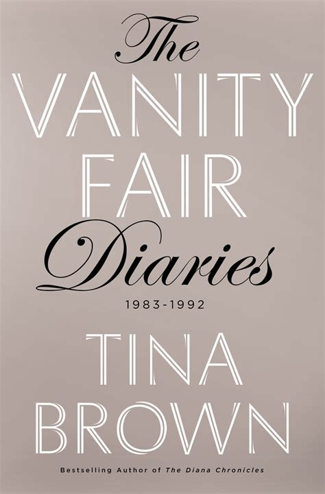 the vanity fair diaries 1983 1992 books the vanity fair diaries tina brown macmillan