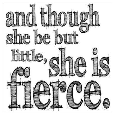 and though she be but little she is fierce tattoo 21 infp psych pre major