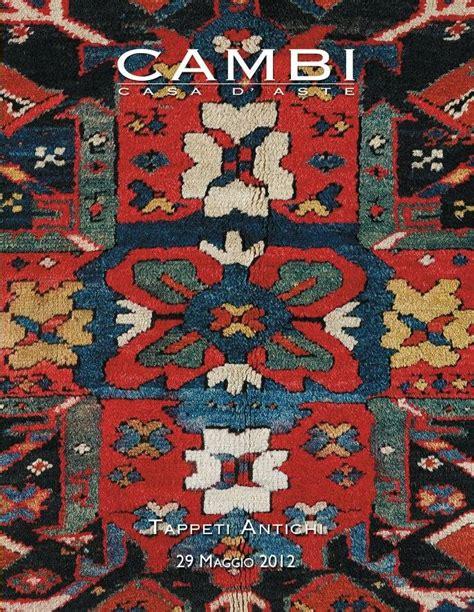 vendita tappeti antichi tappeti antichi asta 133 calendario aste cambi casa