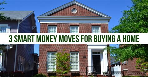 buying a house cash make buying a home easier with 3 smart money moves now