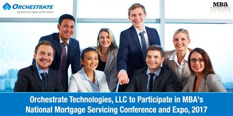Mba National Mortgage Servicing Conference by Orchestrate Technologies Llc To Participate In Mba S