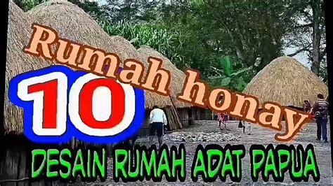 desain rumah adat papua rumah honai youtube