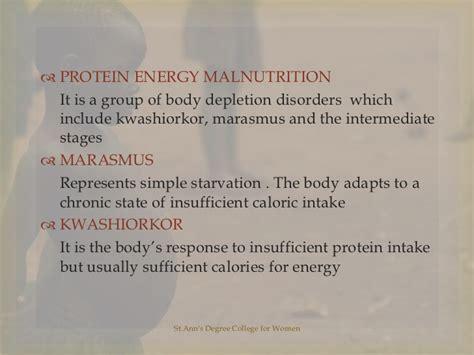 protein energy malnutrition protein energy malnutrition