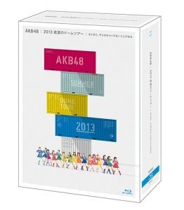 akb48 dome tour akb48 2013 manatsu no dome tour dvd blu ray released on