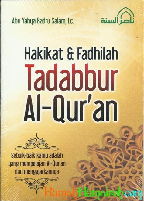 Kedahsyatan Fadhilah Al Quran buku muslimah seri motivasi islami hakikat fadhilah