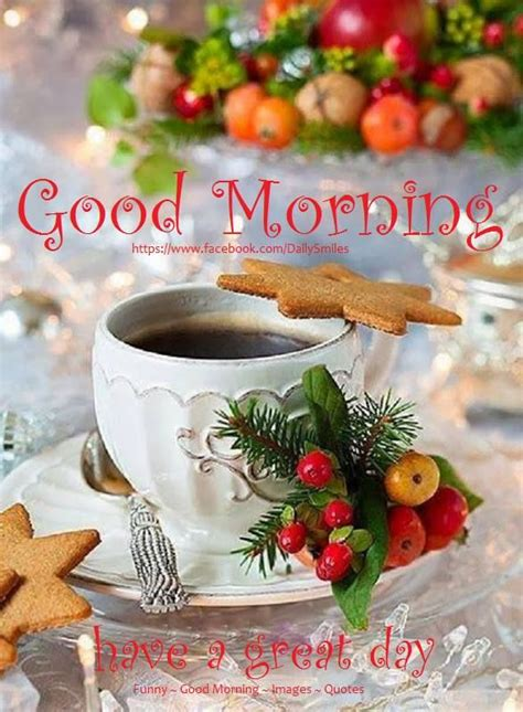 new themes good morning christmas good morning have a great day quote pictures
