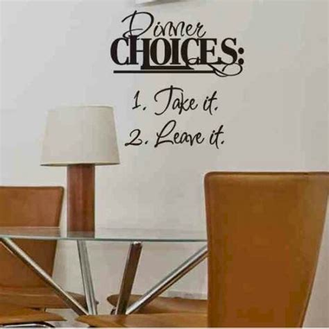 dining room wall quote sticker decal dinner choices take