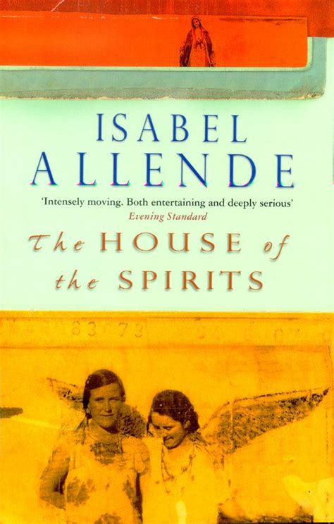 isabel allende house of spirits the house of spirits by isabel allende books etc pinterest