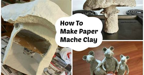 How To Make Paper Clay - obsessions how to paper mache paste and clay