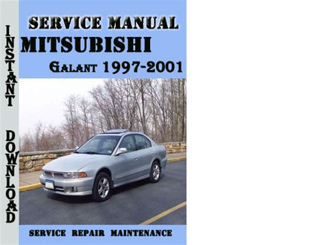 auto manual repair 1998 mitsubishi galant security system mitsubishi galant 1997 2001 service repair manual pdf download m