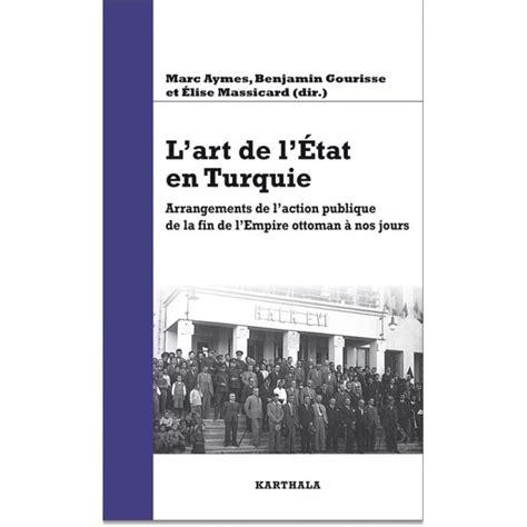 Fin De L Empire Ottoman by Aymes Marc Gourisse Benjamin Massicard Elise Dir