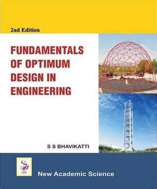 introduction to optimum design books fundamentals of optimum design in engineering by s s