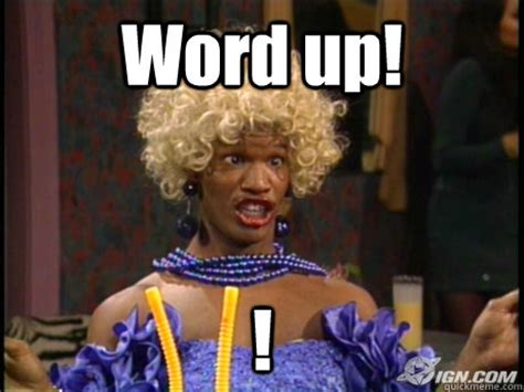 Meme Word - wanda in living color memes quickmeme