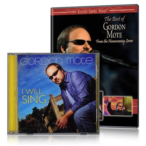 Cd And Gordon The Best Of the best of gordon mote dvd with i will sing cd gaither