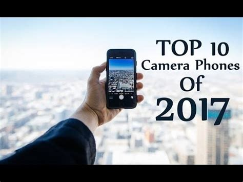 the best phone in the world top 10 best phones in the world 2017