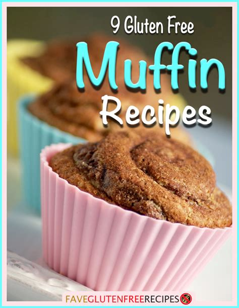 gluten free bakery cookbook includes 100 amazing muffins recipes cakes cookies recipes sweet pies and pancakes recipes for health books 9 gluten free muffin recipes faveglutenfreerecipes