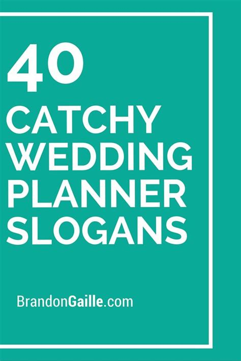 Wedding Planning Companies by 40 Catchy Wedding Planner Slogans And Taglines Wedding
