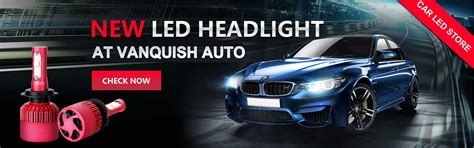 led lights for cars store june 20th 2017 vanquish auto led headlights and hid