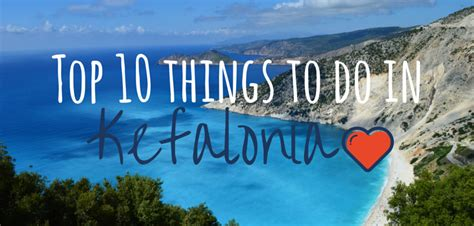 best places in kefalonia top 10 things to do in kefalonia footsteps on the