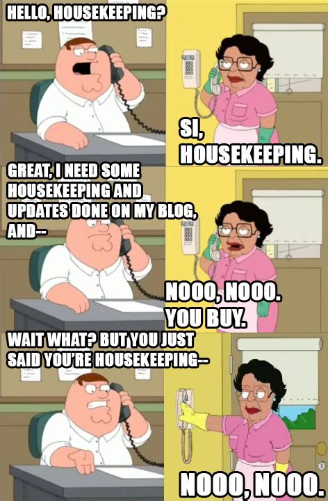 Housekeeping Meme - the angry medic blog housekeeping and maintenance a k a