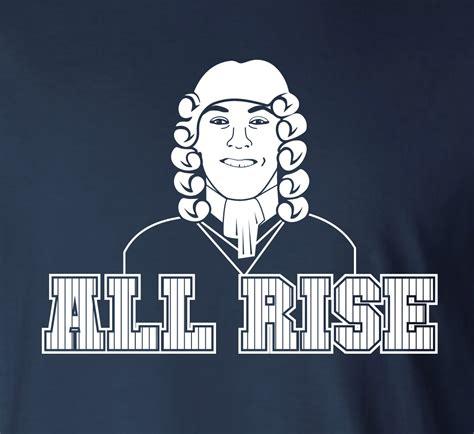 all rise all rise judge shirt
