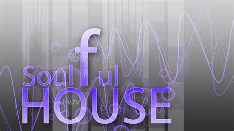 house tv music soulful house music eq style 2015 full two sound wallpapers ino vision