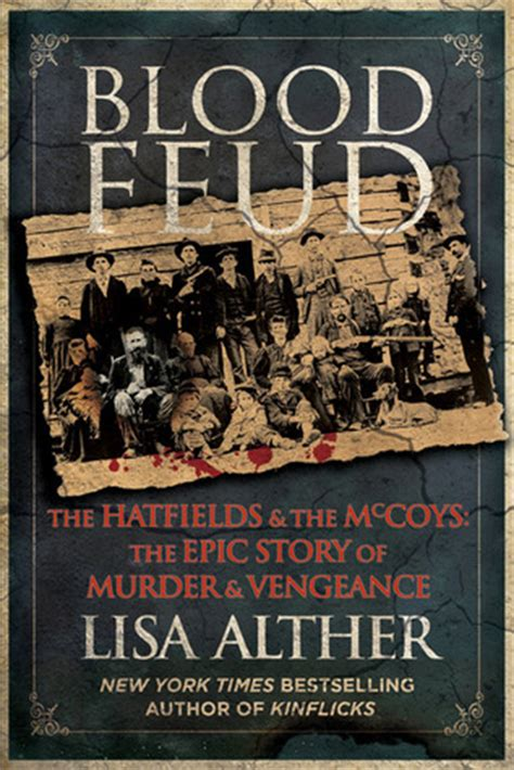 Blood Feud blood feud the hatfields and the mccoys the epic story