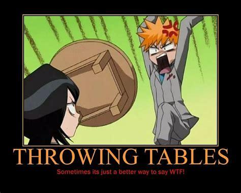 Throw The Table Meme - funny bleach spoki bildes 3