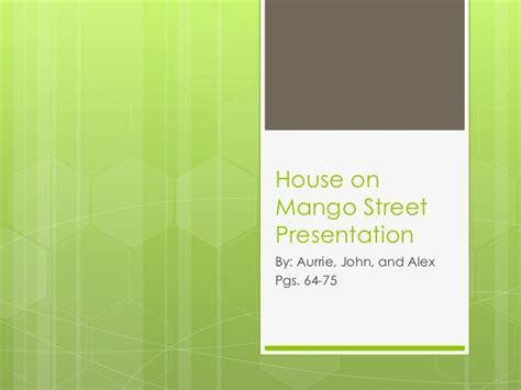 house on mango street chapter 1 theme house on mango street presentation