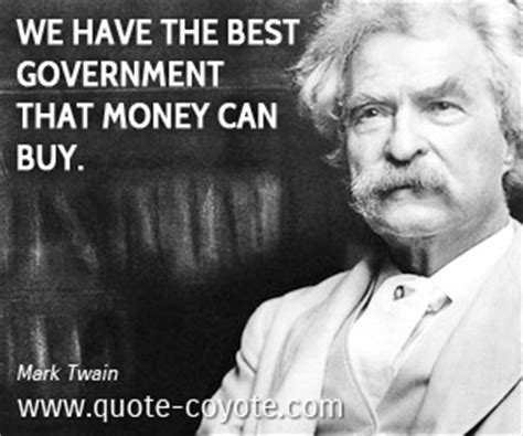 mark twain     government  money  buy