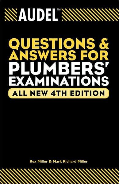 Audel Questions And Answers For Plumbers Examinations