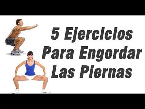 alimentos para engordar piernas ejercicios para engordar piernas dietas de nutricion y