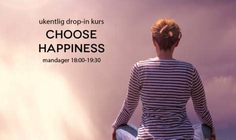 happiness in this a meditation on earthly existence books oslo choose happiness meditations for modern