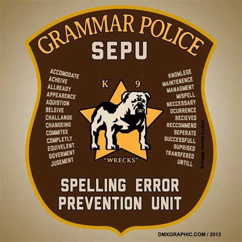 Spelling Police Meme - image gallery spelling police