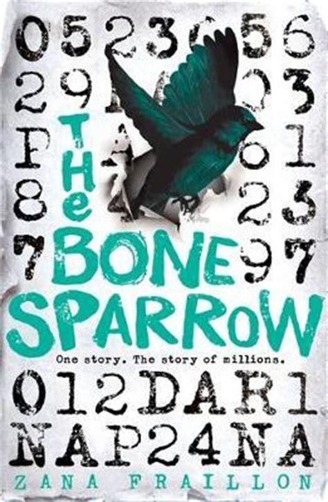 the bone sparrow books the bone sparrow zana fraillon 9781510101548