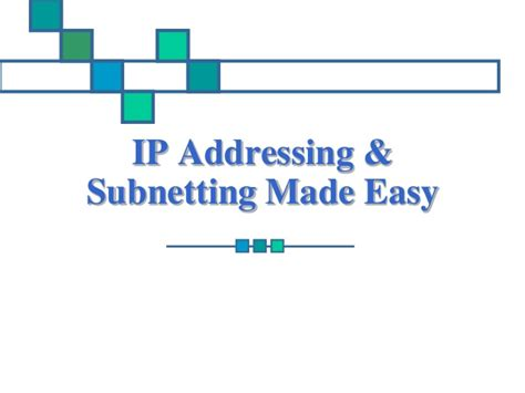 subnetting tutorial ppt pjsmith ip addressing subnetting madeeasy