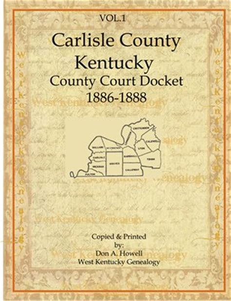County Ky Court Records Carlisle County Ken Vol 1 1886 1888 Carlisle County