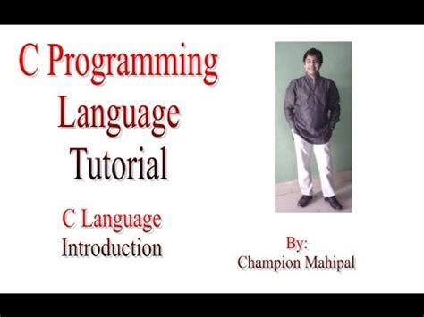 tutorial c programming language c programming language tutorial part 1 introduction youtube