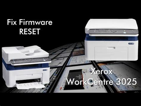 reset chip xerox workcentre 6015 reset resoftare xerox workcentre 3025 3215 3225 3315