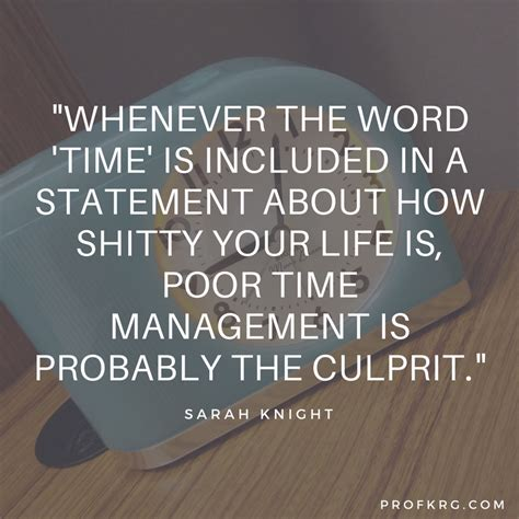 For The Time In A Time And Probably Fo by Quotable On Time Management