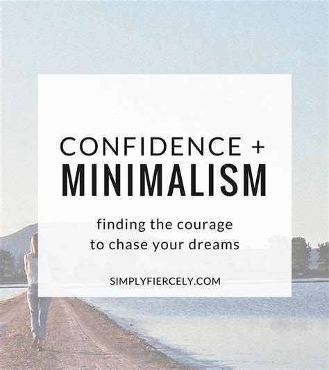 courage for discover a of confidence and opportunity books confidence minimalism find the courage to your