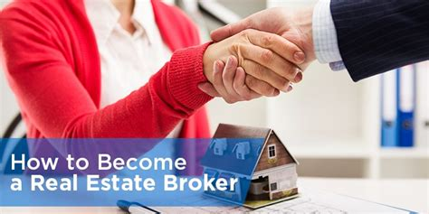 how to become a realtor how to become a real estate broker