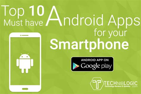 10 android apps you must on your android phone top 10 must android apps for your smartphone 2016