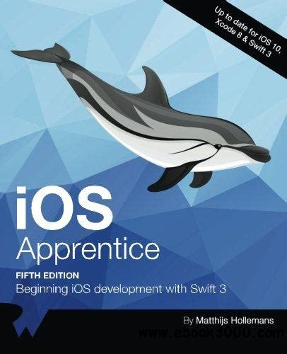 ios apprentice sixth edition beginning ios development with 4 books ios apprentice fifth edition beginning ios development
