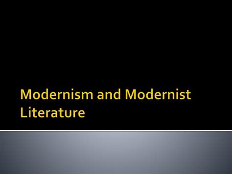 themes modernism literature 2 modernism and modernist literature