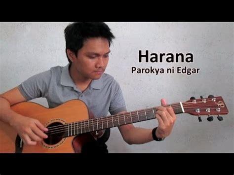 tutorial guitar harana parokya harana guitar cover harana by parokya ni edgar